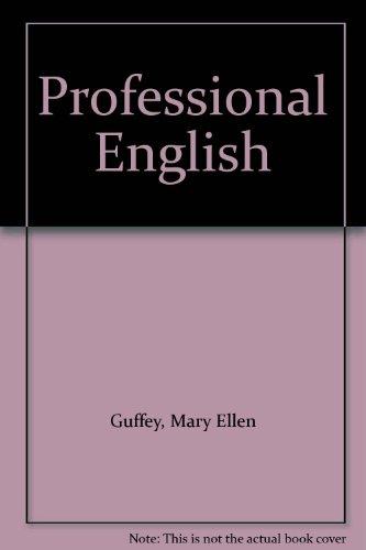 Professional English (0324366051) by Mary Ellen Guffey