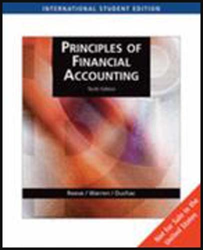 9780324366082: Principles of Financial Accounting 10th Edition By James Reeve, Carl Warren , Jonathan Duchac [Paperback]