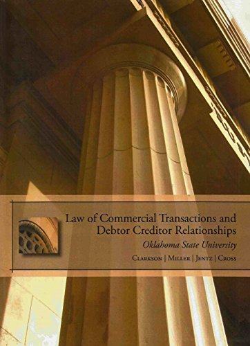 9780324368857: Law of Commercial Transactions and Debtor Creditor Relationships