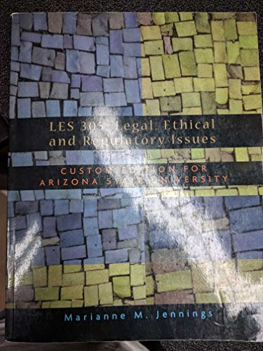 9780324372175: LES 305: Legal, Ethical and Regulatory Issues Custom Edition for ASU