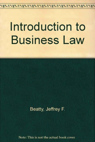 Introduction to Business Law, Preliminary Edition: Jeffrey F. Beatty;