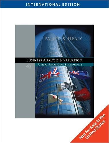 9780324375824: Business Analysis and Valuation: Using Financial Statements