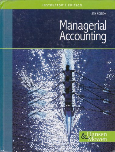 9780324376050: Managerial Accounting (Instructor's Edition)