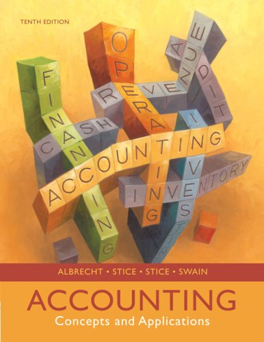 Accounting: Concepts and Applications: W. Steve Albrecht,