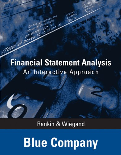 9780324377644: Financial Statement Analysis - Blue Company: An Interactive Approach