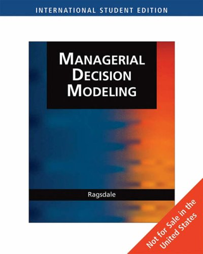 9780324377651: Managerial Decision Modeling