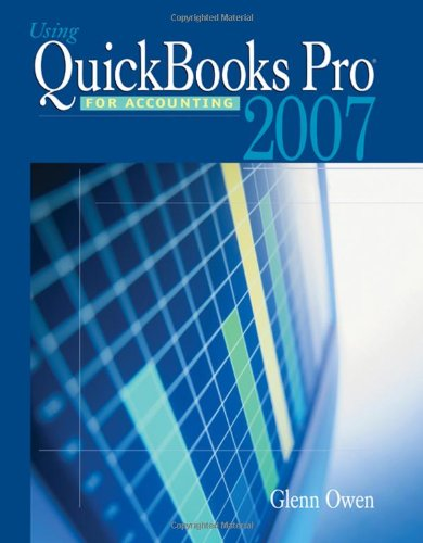 9780324378757: Using Quickbooks Pro 2007 for Accounting (with CD-ROM)