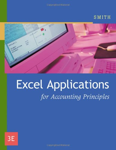 9780324379150: Excel Applications for Accounting Principles