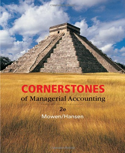 9780324379600: Cornerstones of Managerial Accounting (Available Titles CengageNOW)