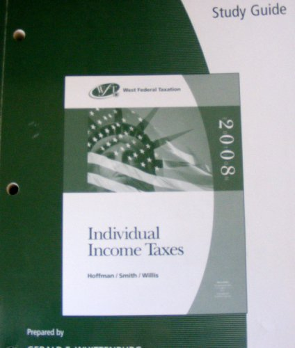 9780324380606: Study Guide for West Federal Taxation 2008