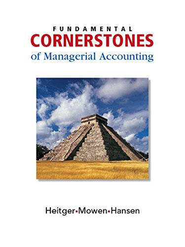 9780324380767: Fundamental Cornerstones of Managerial Accounting