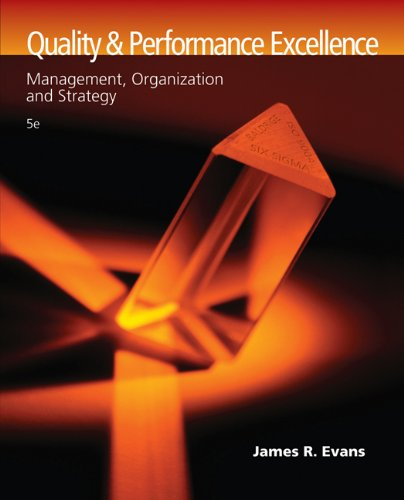 9780324381320: Quality and Performance Excellence: Management, Organization, and Strategy
