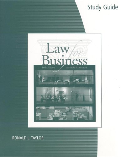 Study Guide/Workbook for Ashcroft/Ashcroft's Law for Business,: John D. Ashcroft,