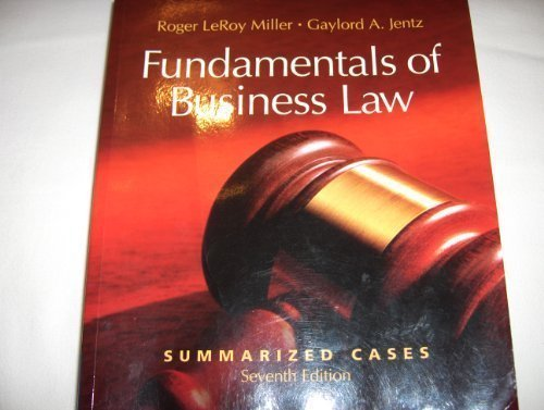 9780324381726: Fundamentals of Business Law: Summarized Cases