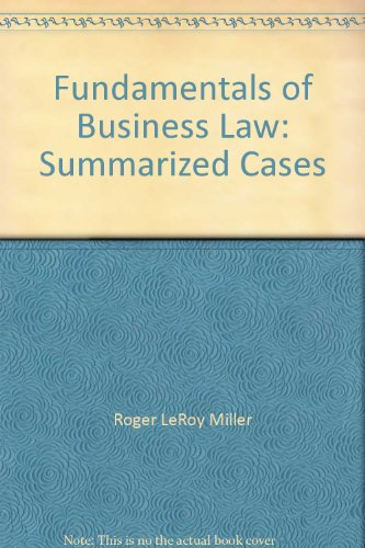 9780324381764: Fundamentals of Business Law: Summarized Cases