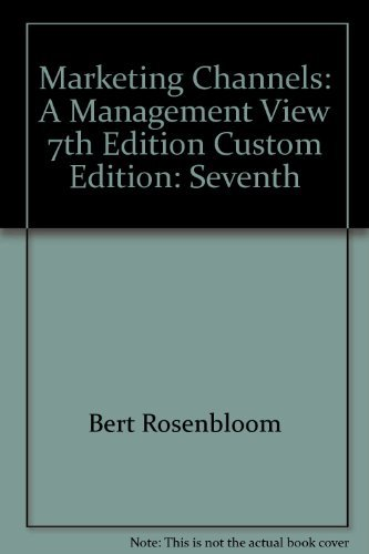 9780324390872: Marketing Channels: A Management View 7th Edition Custom Edition: Seventh by ...
