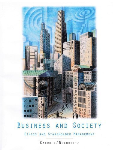 9780324395006: Business and Society: Ethics and Stakeholder Management