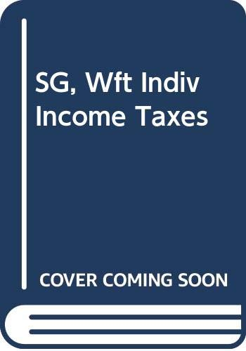 9780324399516: SG, Wft Indiv Income Taxes