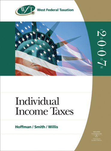 9780324399608: West Federal Taxation 2007: Individual Income Taxes, Volume 1, Professional Edition (West's Federal Taxation: Individual Income Taxes)