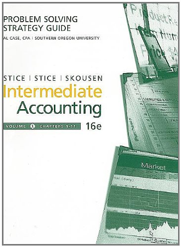9780324400007: Problem-Solving Strategy Guide, Volume I for Stice/Stice's Intermediate Accounting, 16th