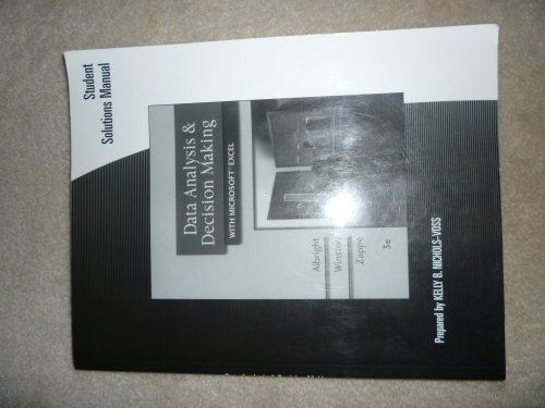 9780324400939: Student Solutions Manual for Albright/Winston/Zappe's Data Analysis and Decision Making with Microsoft Excel, 3rd