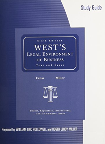 West's Legal Environment of Business: Study Guide, 6th Ed: Cross, Miller