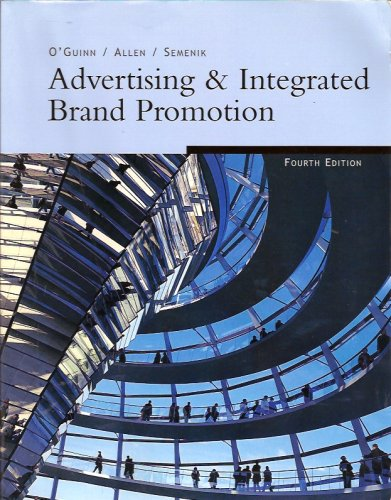 9780324403701: Advertising & Integrated Brand Promotion