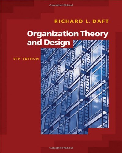 Organizational theory design abebooks organization theory and design with infotrac available richard l daft fandeluxe Choice Image
