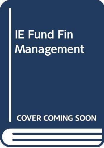 9780324405590: Fundamentals of Financial Management
