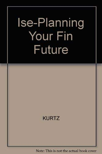 9780324405675: Ise-Planning Your Fin Future