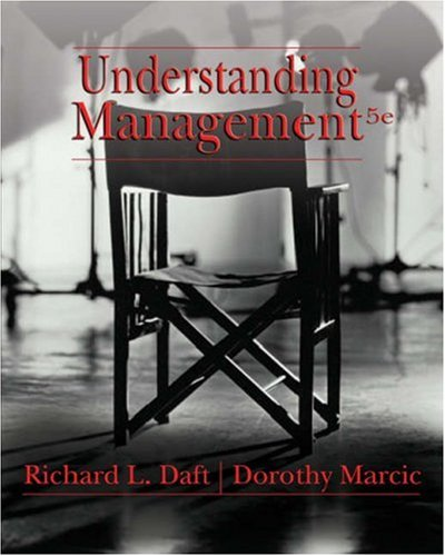 Understanding Management: Richard L. Daft,