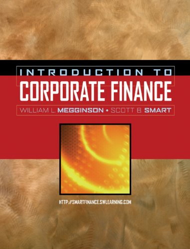 9780324406085: Introduction to Corporate Finance (with Thomson ONE - Business School Edition, Smart Finance Access Card, and Solutions to Concepts Review Questions/Self Test Problems) (Available Titles CengageNOW)