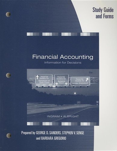 9780324406597: Study Guide for Ingram/Albright/Baldwin's Financial Accounting: Information for Decisions, 6th