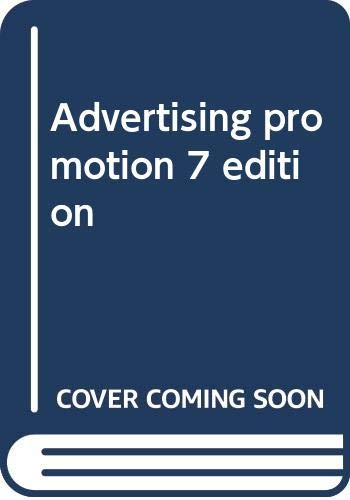 9780324408072: Advertising promotion 7 edition