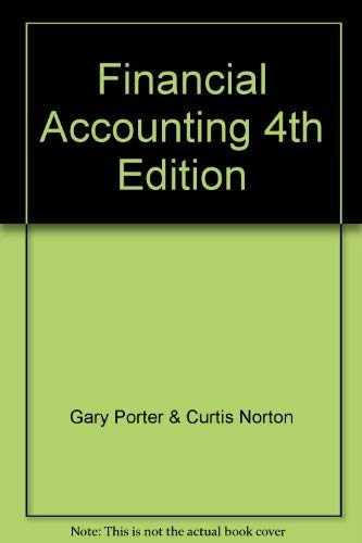9780324418385: Financial Accounting 4th Edition