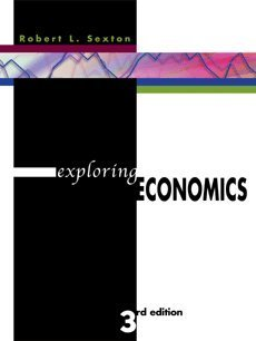 9780324421217: Exploring Economics (with Xtra! CD-ROM, InfoTrac, and Student Workbook 2nd Printing)