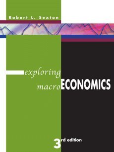 9780324421231: Exploring Macroeconomics (with Xtra! CD-ROM, InfoTrac, and Student Guide 2nd Printing)