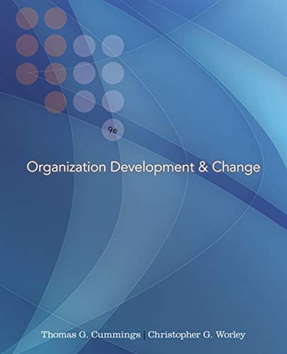 Organization Development and Change (with InfoTrac College: Thomas G. Cummings,