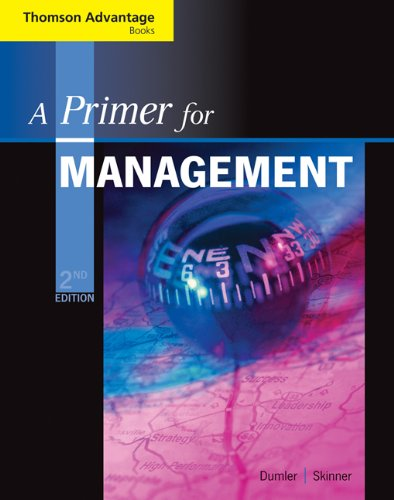 9780324421415: Cengage Advantage Books: A Primer for Management (with InfoTrac Printed Access Card)