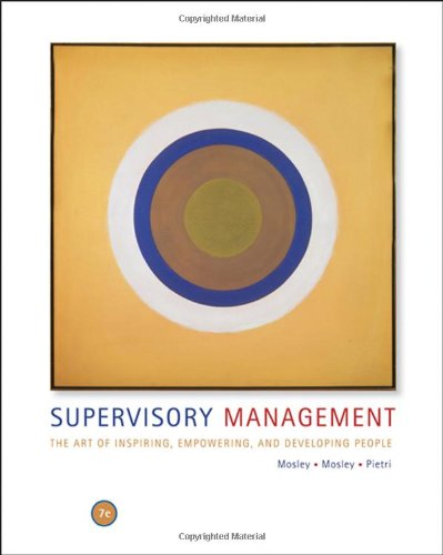 9780324421439: Supervisory Management: The Art of Inspiring, Empowering, and Developing