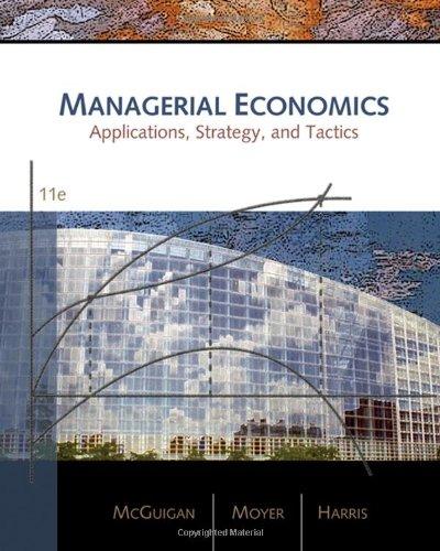 Managerial Economics: Applications, Strategies, and Tactics
