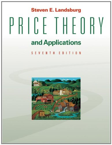 9780324421613: Price Theory and Applications (with Economic Applications, InfoTrac 2-Semester Printed Access Card)