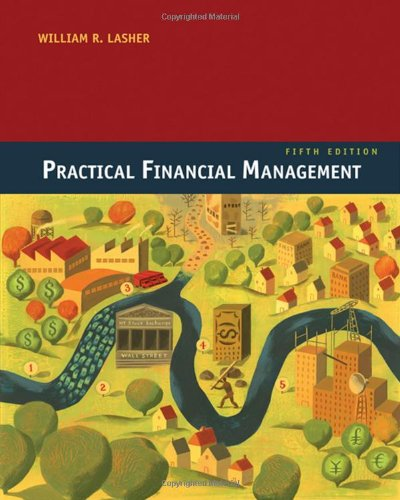 Practical Financial Management, 5th Edition: Lasher, William R.