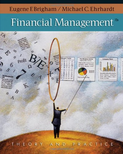 9780324422696: Financial Management: Theory & Practice (with Thomson ONE - Business School Edition 1-Year Printed Access Card) (Available Titles CengageNOW)