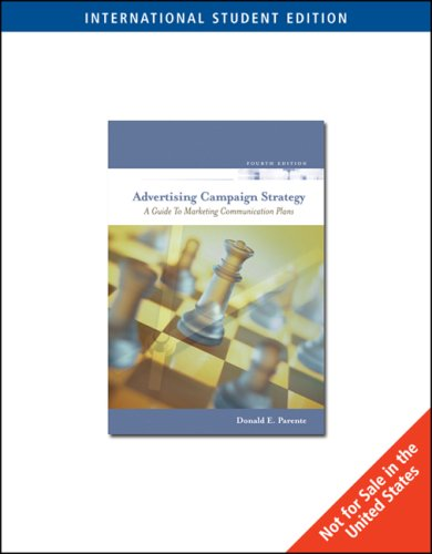 9780324422825: Advertising Campaign Strategy (4th, 06) by Parente, Donald [Paperback (2005)]