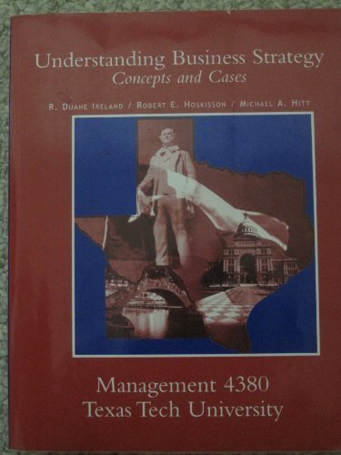 9780324430882: Understanding Business Strategy Concepts and Cases