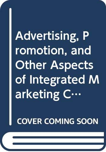 9780324434224: Advertising, Promotion, and Other Aspects of Integrated Marketing Communications