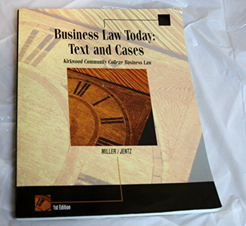 9780324528879: Business Law Today: Text and Cases Kirkwood Community College Business Law 1st Edition