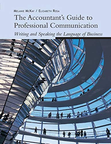 9780324533019: The Accountant's Guide to Professional Communication: Writing and Speaking the Language of Business