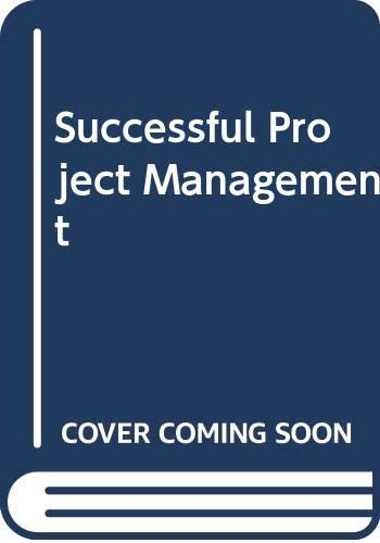 9780324533118: Successful Project Management